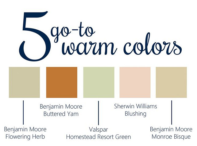 Warm Paint Color Ideas. These paint colors are perfect to use during winter to make your interiors to feel warm. Flowering Herb Benjamin Moore. Buttered Yam Benjamin Moore. Homestead Resort Green Valspar. Blushing Sherwin Williams. Monroe Bisque Benjamin Moore.