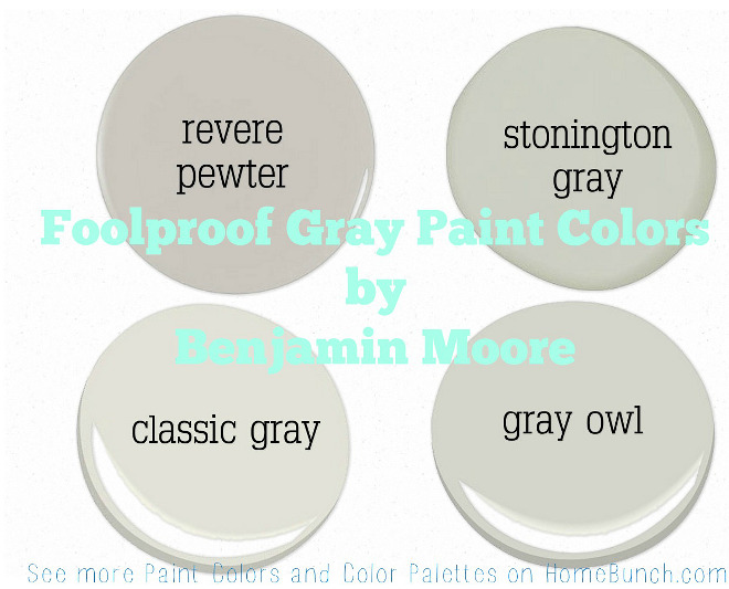 Foolproof Gray Paint Colors by Benjamin Moore. Benjamin Moore Revere Pewter. Benjamin Moore Stonington Gray. Benjamin Moore Classic Gray. Benjamin Moore Gray Owl. #BenjaminMooreReverePewter #BenjaminMooreStoningtonGray #BenjaminMooreClassicGray #BenjaminMooreGrayOwl #BenjaminMooreGrayPaintColors