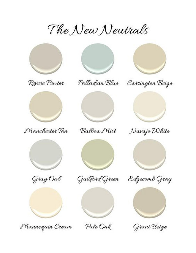 New neutral paint colors by Benjamin Moore. New neutral Benjamin Moore paint colors. New neutral paint colors by Benjamin Moore. New neutral Benjamin Moore paint colors. Revere Pewter by Benjamin Moore. Palladian Blue by Benjamin Moore. Carrington Beige by Benjamin Moore. Manchester Tan by Benjamin Moore. Balboa Mist by Benjamin Moore. Navajo White by Benjamin Moore. Gray Owl by Benjamin Moore. Guilford Green by Benjamin Moore. Edgecomb Gray by Benjamin Moore. Manequin Cream by Benjamin Moore. Pale Oak by Benjamin Moore. Grant Beige by Benjamin Moore. Via Kristin Ashley Interiors