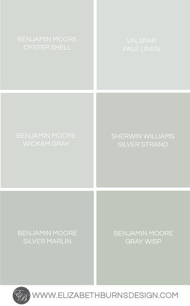 Top picks for gray-blue-green paints. Gray Blue Green Shades. BENJAMIN MOORE OYSTER SHELL. VALSPAR PALE LINEN, BENJAMIN MOORE WICKAM GRAY, SHERWIN WILLIAMS SILVER STRAND. BENJAMIN MOORE SILVER MARLIN, BENJAMIN MOORE GRAY WHISP