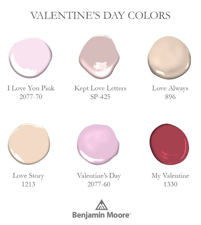Lovely Paint Colors by Benjamin Moore. Benjamin Moore I Love You Pink 2077-70. Benjamin Moore Kept Love Letters SP-425. Benjamin Moore Love Always 896. Benjamin Moore Love Story 1213. Benjamin Moore Valentine's Day 2077-60. Benjamin Moore My Valentine 1330 #Lovely #PaintColors #BenjaminMoorePaintColors #BenjaminMooreILoveYouPink #BenjaminMooreKeptLoveLetters #BenjaminMooreLoveAlways #BenjamimMooreLoveStory #BenjaminMooreValentinesDay #BenjaminMooreMyValentine Benjamin Moore via Home Bunch.