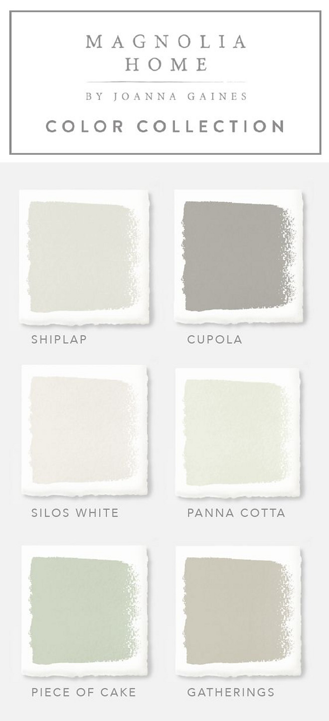 Joanna Gaines Paint Colors. Magnolia Home by Joanna Gaines Paint Colors: Magnolia Home Paint Color Shiplap -A creamy, weathered white. Magnolia Home Paint Color Cupola - A pure gray lightly dusted with a tan hue. Magnolia Home Paint Color Silos White - Warm white with beige hues. Magnolia Home Paint Color Panna Cotta - Crisp white lightly dusted with beige. Magnolia Home Paint Color Piece of Cake - White with green undertones. Magnolia Home Paint Color Gatherings - Golden gray with amber and tan undertones. #MagnoliaHomePaintColorShiplap #MagnoliaHomePaintColorCupola #MagnoliaHomePaintColorSilosWhite #MagnoliaHomePaintColorPannaCotta #MagnoliaHomePaintColorPieceofCake #MagnoliaHomePaintColorGatherings Magnolia Home Paint Colors. Magnolia Home by Joanna Gaines Paint Colors #JoannaGaines #MagnoliaHomes #PaintColors #MagnoliaPaint Via Magnolia Paint by Kilz