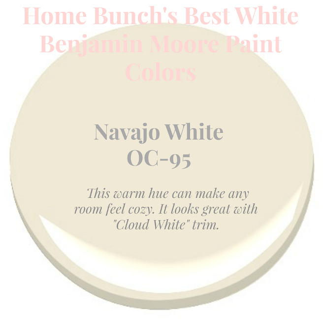 Navajo White Cloud White trim. Home Bunch's Best White Benjamin Moore Paint Colors