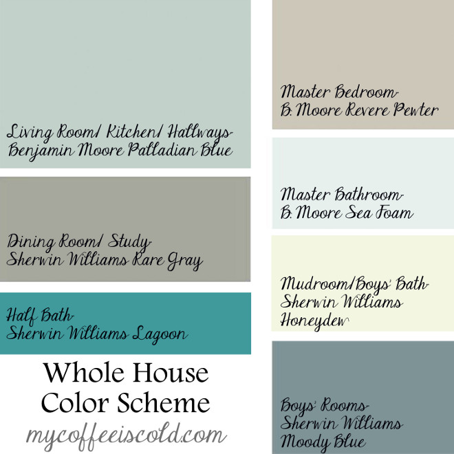 Whole House Color Palette. Easy Whole House Color Palette. Benjamin Moore Palladian Blue. Benjamin Moore Revere Pewter, Benjamin Moore Sea Foam, Sherwin Williams Rare Gray, Sherwin Williams Lagoon, Sherwin Williams Honeydew, Sherwin Williams Moody Blue. Via My Coffee is Cold. #WholeHouseColorPalette