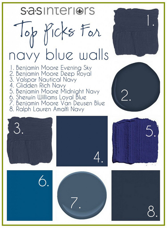 Best Navy Blue Paint Colors. Benjamin Moore Evening Sky. Benjamin Moore Deep Royal. Valspar Nautical Navy. Glidden Rich Navy. Benjamin Moore Midnight Navy. Sherwin Williams Loyal Blue. Benjamin Moore Van Deusen Blue. Ralph Lauren Amalfi Navy. Via SAS Interiors