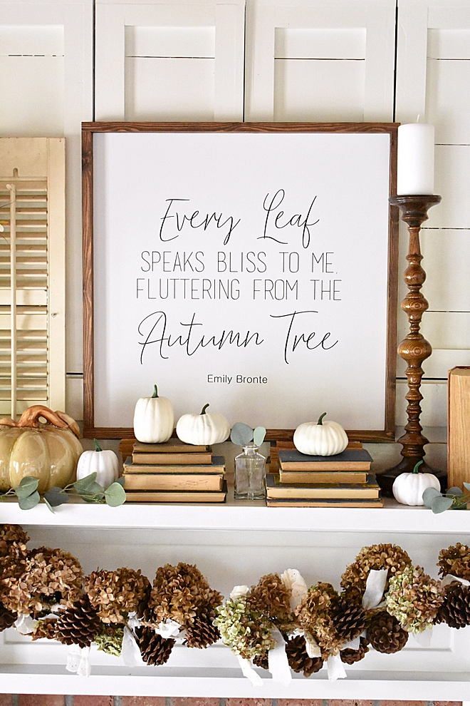 Farmhouse sign Every Leaf speaks bliss to me fluttering from the autumn tree #FallSingn #Fallquotes #Fall #Farmhouse #Farmhousesign