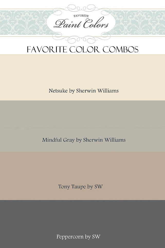 Color Palette Ideas Favorite Paint Colors Netsuke Mindful Gray Tony Taupe And Peppercorn