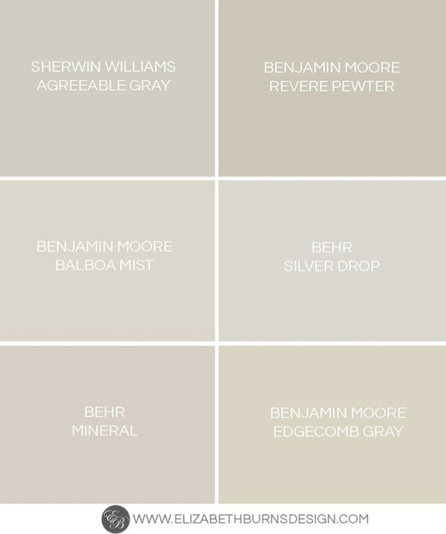 Greige Paint Color. Sherwin Williams Agreeable Gray. Benjamin Moore Revere Pewter. Benjamin Moore Balboa Mist. Behr Silver Drop. Behr Mineral. Benjamin Moore Edgecomb Gray. #GreigePaintColor #GrayPaintColor #warmGrays #WarmGrayPaintColor Via Elizabeth Burns Design.