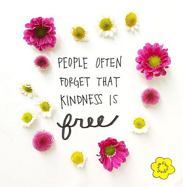 People often forget that kindness is free. #Quote #Kindness Via Home Bunch.