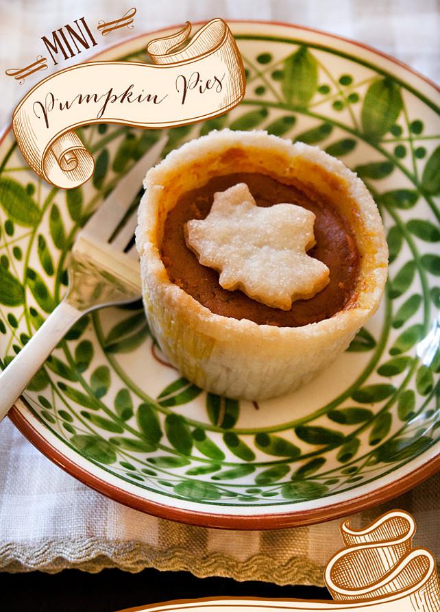 Thanksgiving Pie Ideas. Thanksgiving Mini Pumpkin Pie Recipe. Via Hostess with the Mostess.